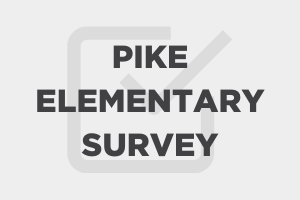 Pike Elementary Survey